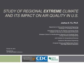 Study of  REGIONAL  extreme climate  and ITS impact  on air quality in U.S.