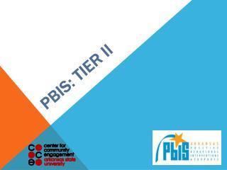 PBIS: TIER ii