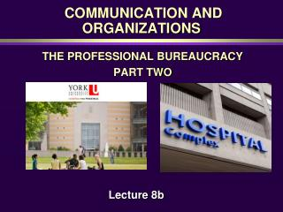 COMMUNICATION AND ORGANIZATIONS