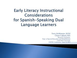 Early Literacy Instructional Considerations  for Spanish-Speaking Dual Language Learners