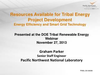 Resources Available for Tribal Energy Project Development Energy Efficiency and Smart Grid Technology