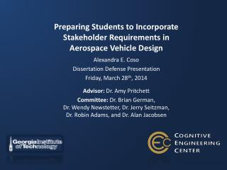 Preparing Students to Incorporate Stakeholder Requirements in  Aerospace Vehicle Design