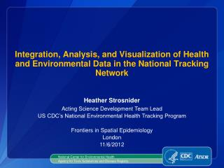 Integration, Analysis, and Visualization of Health and Environmental Data in the National Tracking Network