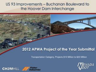 US 93 Improvements – Buchanan Boulevard to the Hoover Dam Interchange