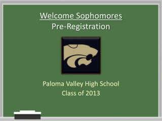 Welcome Sophomores Pre-Registration
