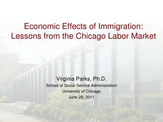 Economic Effects of Immigration:  Lessons from the Chicago Labor Market