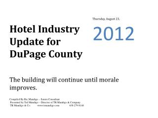 Hotel Industry Update for  DuPage  County