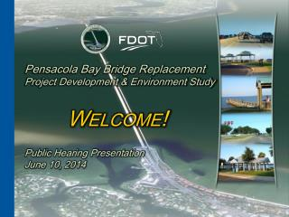 Pensacola Bay Bridge Replacement Project Development & Environment Study
