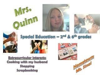 Mrs. Quinn