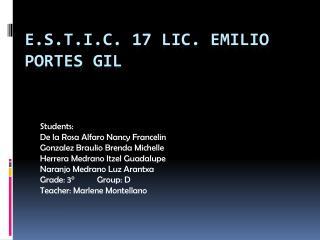 E.S.T.I.C. 17 Lic. Emilio Portes Gil