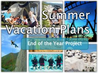Summer Vacation Plans