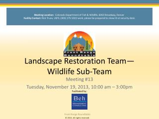 Landscape Restoration Team—Wildlife Sub-Team