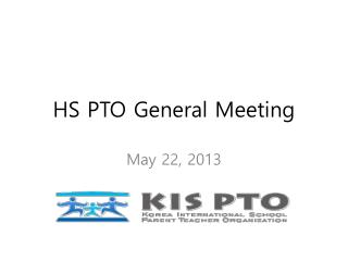 HS PTO General Meeting