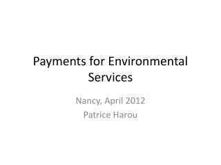 Payments for Environmental Services