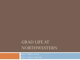 Grad Life at Northwestern