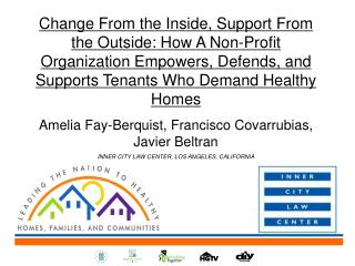 Change From the Inside, Support From the Outside:  How  A Non-Profit Organization Empowers, Defends, and Supports Tenan
