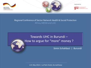 Towards UHC in Burundi �  How to argue for �more� money ?