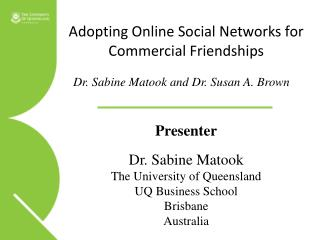 Adopting Online Social Networks for Commercial Friendships