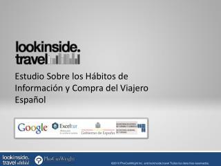 Estudio Sobre los Hábitos de Información y Compra del Viajero Español