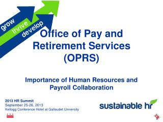Office of Pay and Retirement Services (OPRS) Importance of Human Resources and Payroll Collaboration