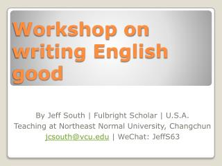 Workshop on writing English good