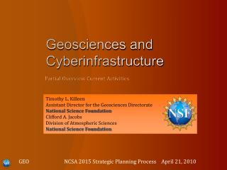 Geosciences and  Cyberinfrastructure