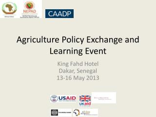 Agriculture Policy Exchange and Learning  Event