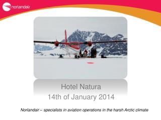 Hotel Natura 14th of January 2014
