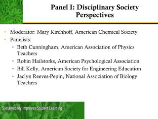 Panel I:  Disciplinary Society Perspectives