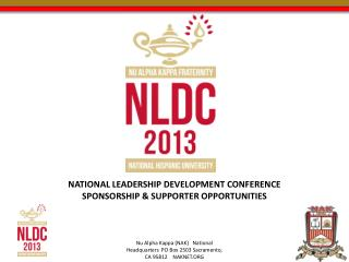 NATIONAL LEADERSHIP DEVELOPMENT CONFERENCE SPONSORSHIP & SUPPORTER OPPORTUNITIES
