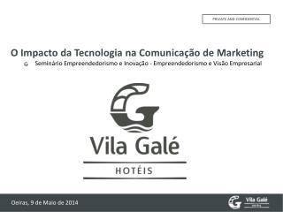 O  Impacto da Tecnologia  na  Comunicação  de  Marketing Seminário Empreendedorismo  e  Inovação -  Empreendedorismo e