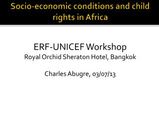 Socio-economic conditions and child rights in Africa