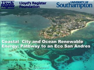Coastal   City  and Ocean Renewable  Energy: Pathway  to an Eco San  Andres