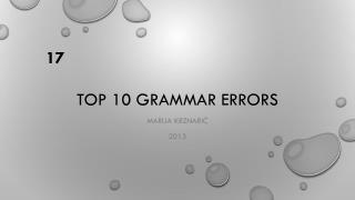 TOP 10 GRAMMAR ERRORS