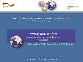 Towards UHC in Africa How to argue for increased domestic resources?