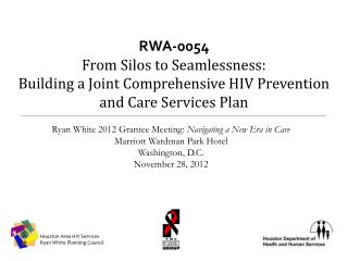 RWA-0054 From Silos to Seamlessness:                                       Building a Joint Comprehensive HIV Preventio