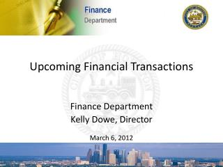 Upcoming Financial Transactions