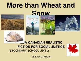 More than Wheat and Snow