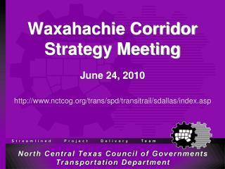 Waxahachie Corridor Strategy Meeting
