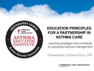 Education Principles for a Partnership in Asthma Care