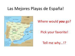 Las  Mejores  Playas de España!