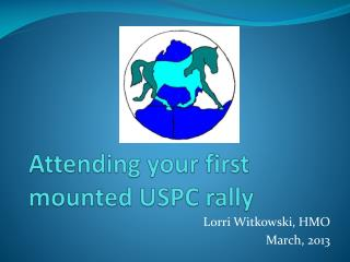 Attending your first mounted USPC rally