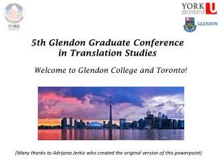 5 th Glendon Graduate Conference in Translation Studies