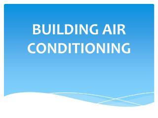 BUILDING AIR CONDITIONING