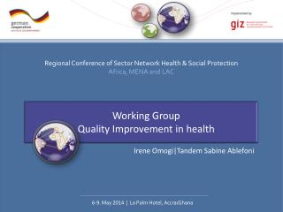 Working  Group Quality Improvement in health
