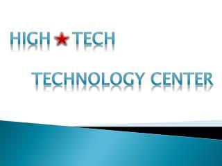 High    Tech Technology Center