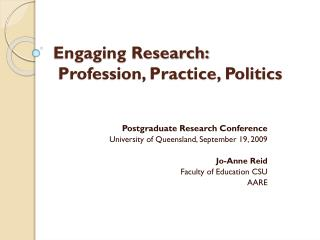 Engaging Research:  Profession, Practice, Politics