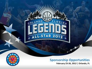 Sponsorship Opportunities February 23-26, 2012 | Orlando, FL