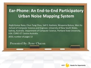 Ear-Phone : An End-to-End Participatory Urban Noise Mapping System