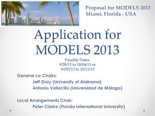 Application for MODELS 2013 Possible Dates: 9/28/13 to 10/04/13 or 10/05/13 to 10/11/13